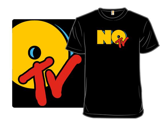 No Tv T Shirt