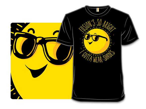 Fusion's So Bright T Shirt