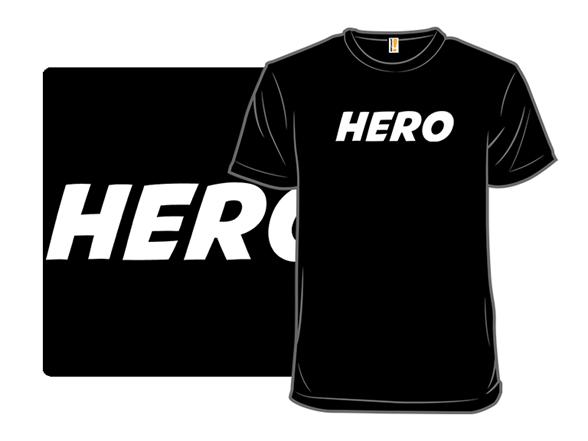 My Hero Shirt T Shirt