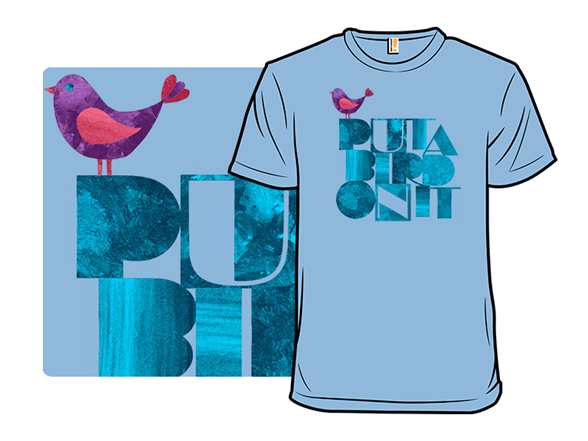 Put A Bird On It T Shirt