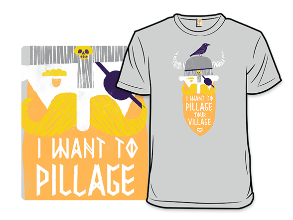 Pillage T Shirt