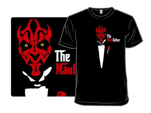 The Maulfather T Shirt