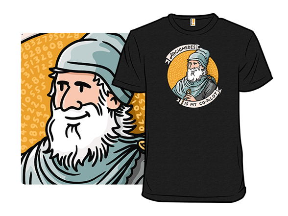 Archimedes Is My Co-pilot T Shirt