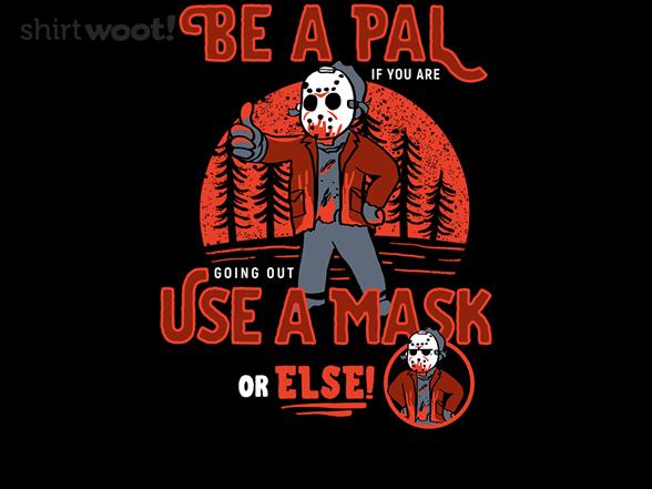 Be A Pal Like Jason T Shirt