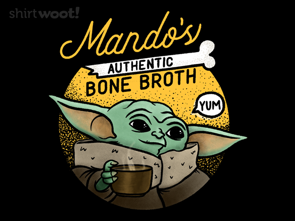 Mando's Authentic Bone Broth T Shirt