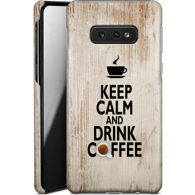 Samsung Galaxy S10e Smartphone Huelle - Drink Coffee von caseable Designs