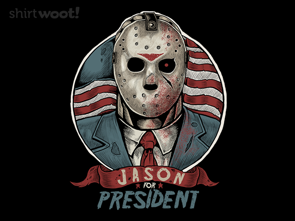 Jason For President T Shirt