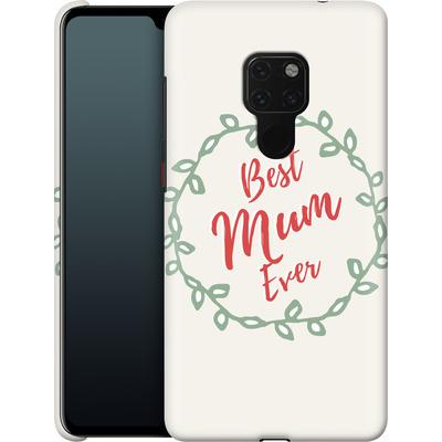 Huawei Mate 20 Smartphone Huelle - Best Mum Ever von caseable Designs