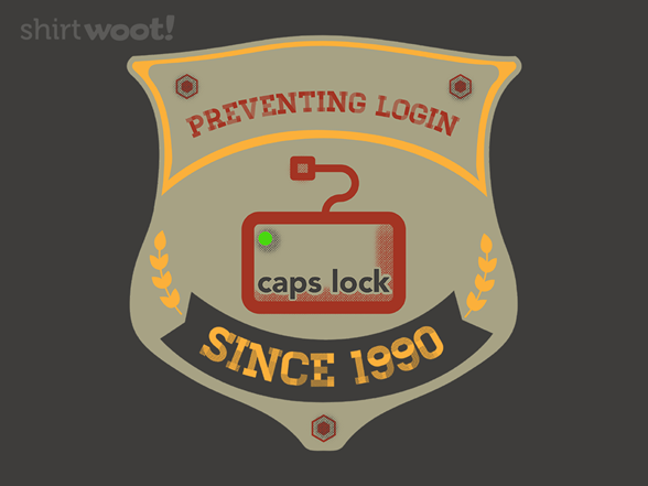 Caps Lock T Shirt