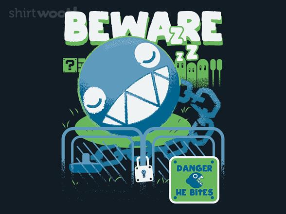 Danger, He Bites T Shirt