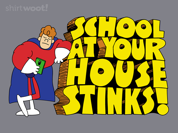 School At Your House! T Shirt