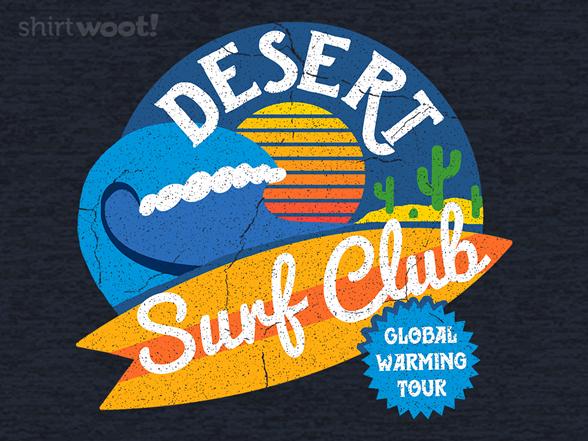 Desert Surf Club T Shirt