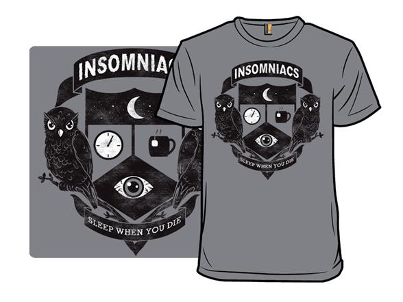 Insomniacs T Shirt