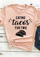 Eating Tacos For Two T-Shirt Tee - Pink