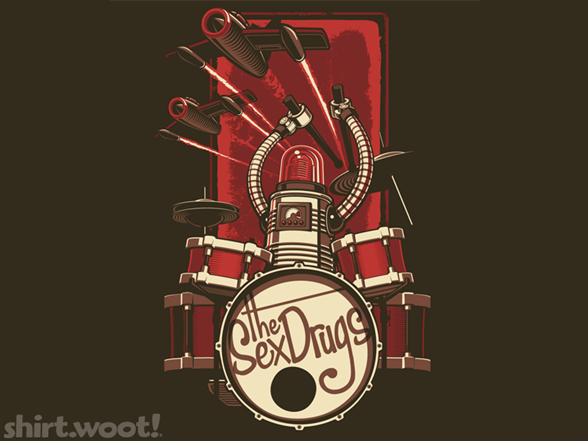 The Sex Drugs T Shirt