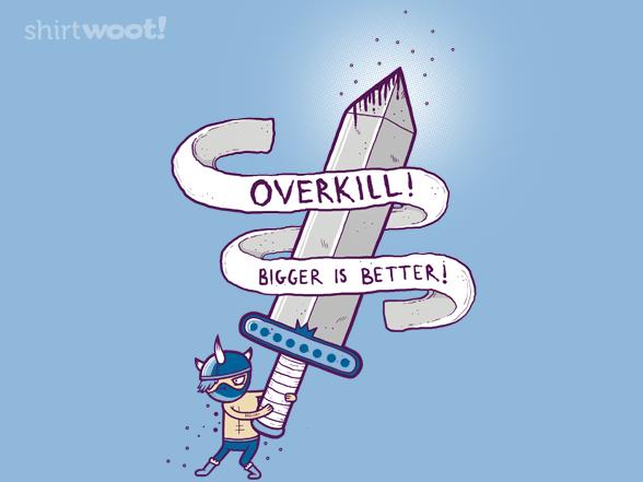 Overkill T Shirt