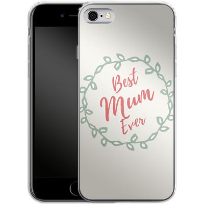 Apple iPhone 6s Silikon Handyhuelle - Best Mum Ever von caseable Designs