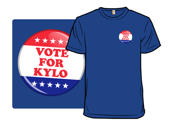 Vote For Kylo T Shirt