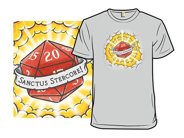 Sanctus Stercore! T Shirt