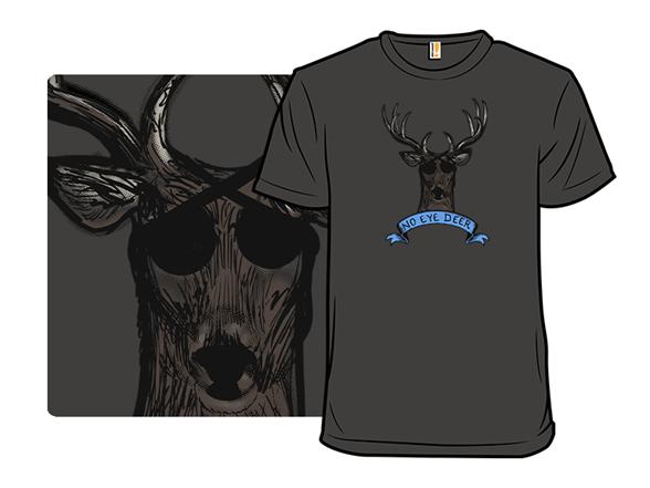 No Eye Deer T Shirt