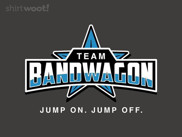 Team Bandwagon T Shirt