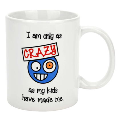 Tasse - I am only as CRAZY 3X4