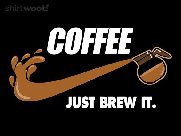 Brew It T Shirt