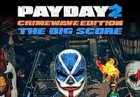 PAYDAY 2 Crimewave Edition The Big Score Game Bundle EU XBOX One CD Key
