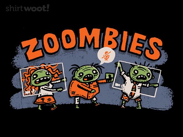 Zoombie Apocalypse T Shirt