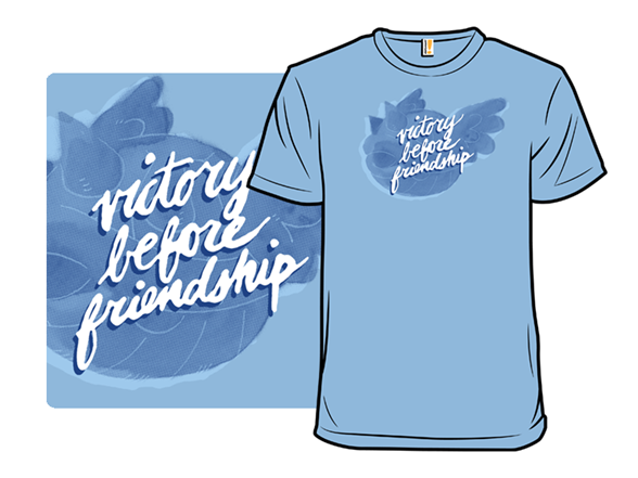 Victory Before Friendship T Shirt