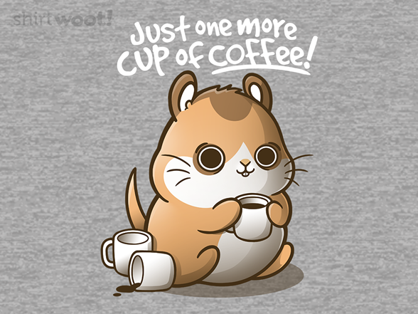 One More Cup Of Coffee T Shirt