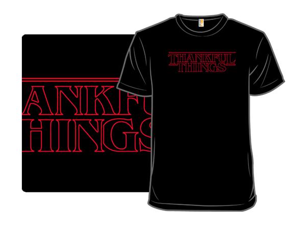 Thankful Things T Shirt