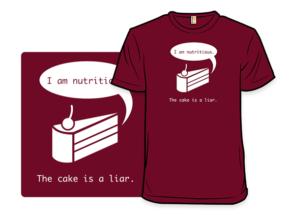 The Cake Is A Liar Remix Tee T Shirt