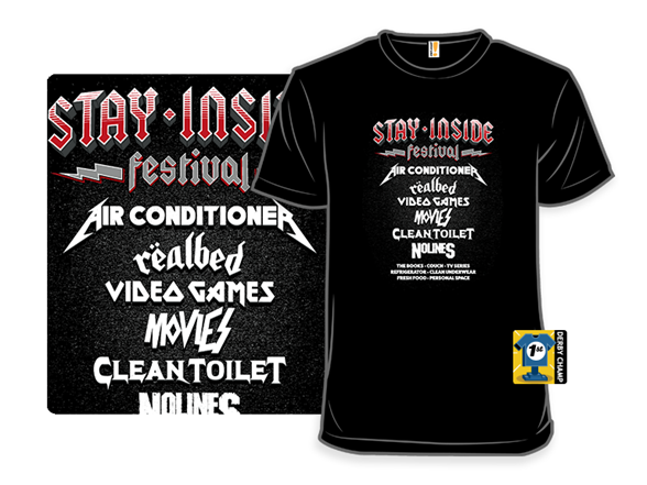 Stay-inside Festival T Shirt