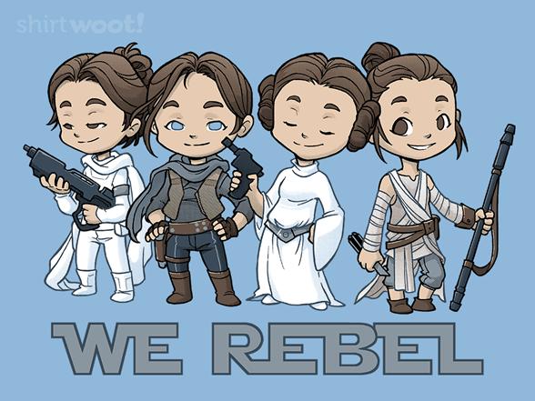 Rebellious Ladies T Shirt