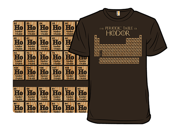 The Periodic Table Of Hodor T Shirt