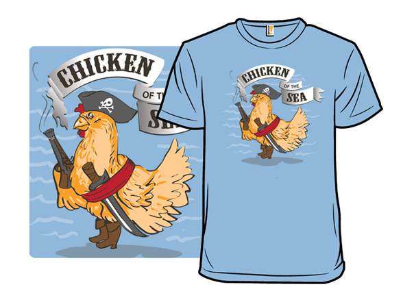 Chicken Of The Sea T Shirt