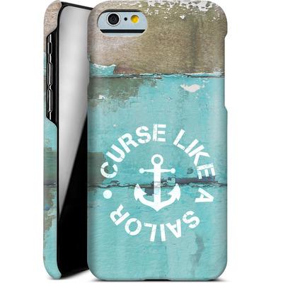 Apple iPhone 6 Smartphone Huelle - Curse Like A Sailor von Statements