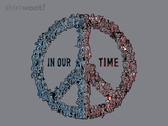 Peace In Our Time T Shirt