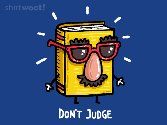 Can't Judge A Book T Shirt
