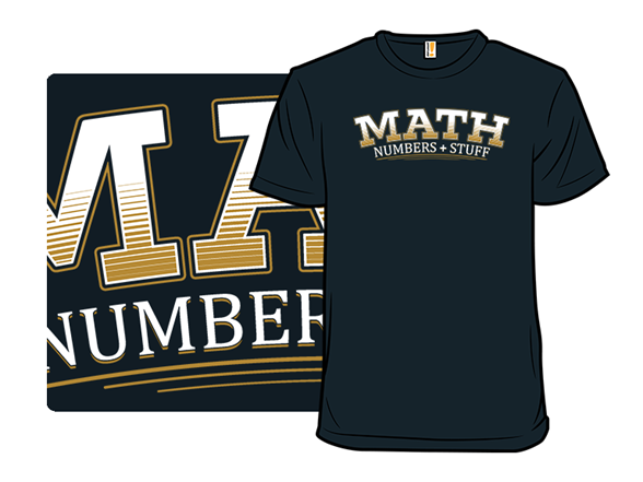 Numbers And Stuff T Shirt