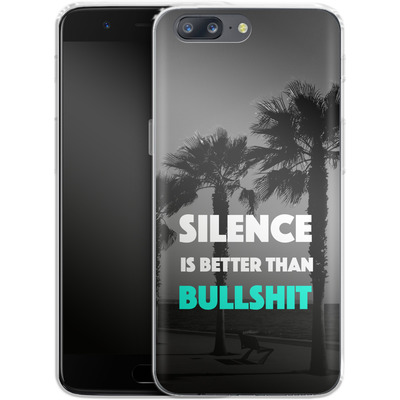 OnePlus 5 Silikon Handyhuelle - Silence Is Better von Statements