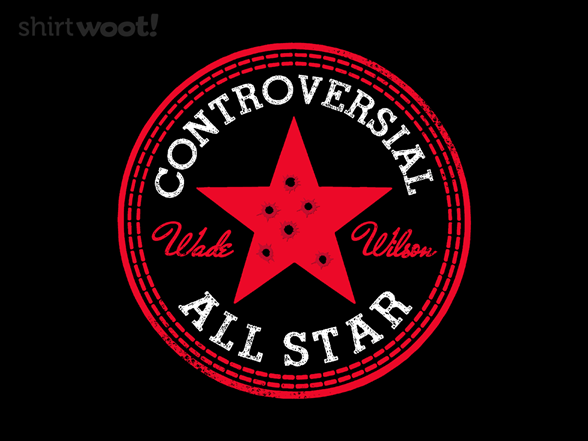 Controversial All Star T Shirt