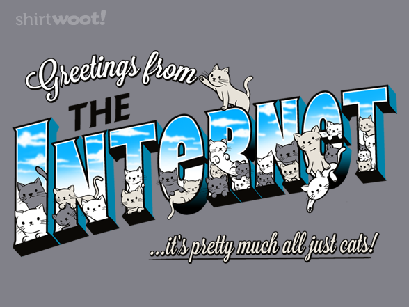 Greetings From The Internet T Shirt