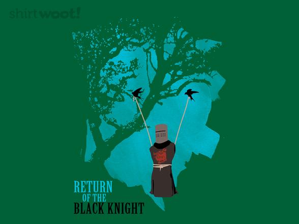 Return Of The Black Knight T Shirt