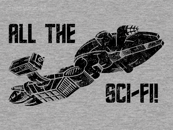 All The Sci-fi T Shirt