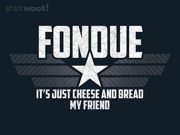 Just Cheese And Bread T Shirt