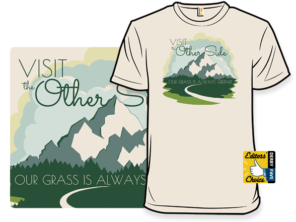 Our Grass Is Always Greener T Shirt