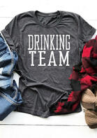Drinking Team O-Neck T-Shirt Tee - Gray