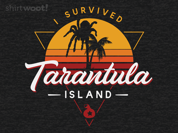 I Survived Tarantula Island T Shirt